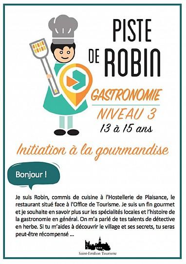 Piste de Robin : Initiation à la Gourmandise - ...