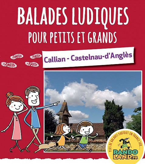 CALLIAN & CASTELNAU-D'ANGLÈS RANDOLAND EN FAMILLE