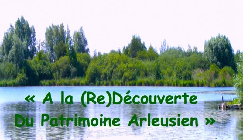 A la (Re)Découverte du patrimoine d'Arleux, Nord Pas-De-Calais