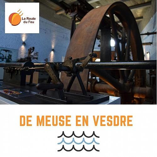 La Route du Feu : de Meuse en Vesdre