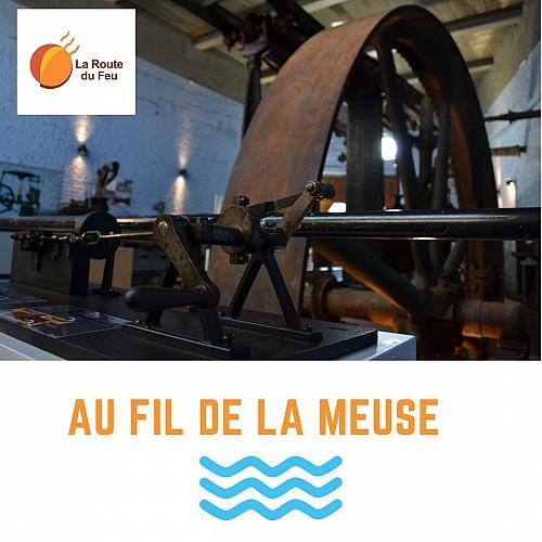La Route du Feu : au fil de la Meuse