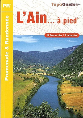 Topo Guide L'Ain à Pied