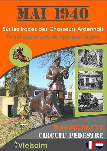MAI 1940 - Sur les traces des Chasseurs Ardennais - Circuit pédestre