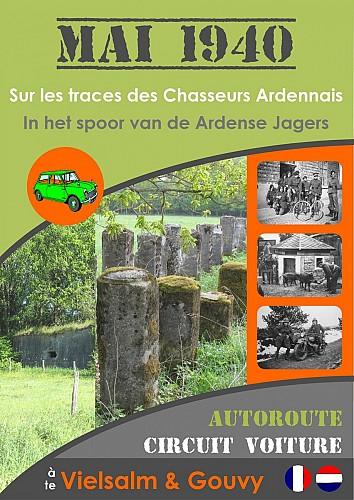 MAI 1940 - Sur les traces des Chasseurs Ardennais - circuit voiture