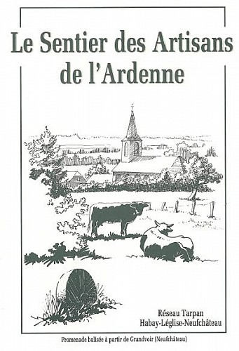 Sentier des artisans de l'Ardenne