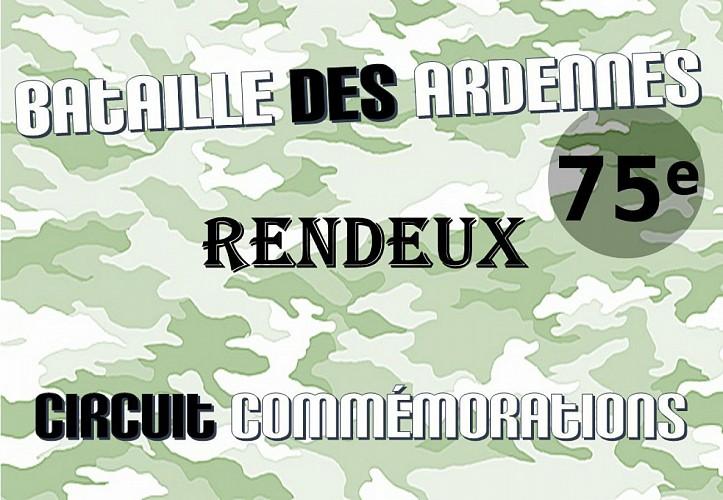 Rendeux: Circuit commémorations 75 ème anniversaire de la Bataille des Ardennes