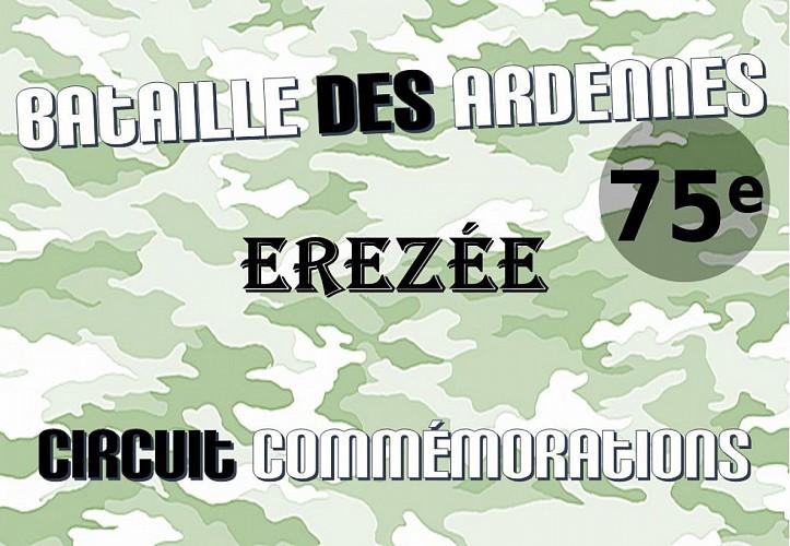 Erezée:  Circuit commémorations 75ème anniversaire Bataille des Ardennes