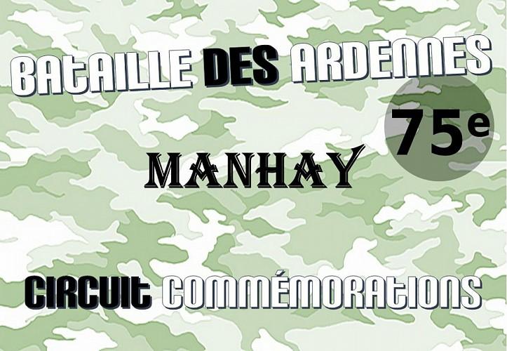 Manhay: Circuit commémorations 75ème anniversaire Bataille des Ardennes