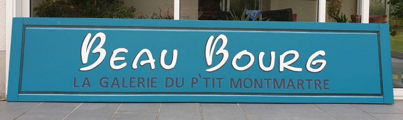 Beau Bourg La Galerie du P'ti Montmartre