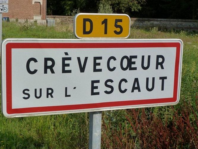 Vous voici arrivez à Crèvecoeur sur Escaut
